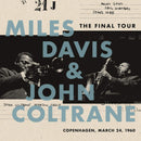 Miles Davis & John Coltrane - The Final Tour: Copenhagen, March 24, 1960 (New Vinyl)