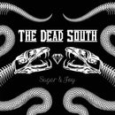 The Dead South - Sugar & Joy (New Vinyl)