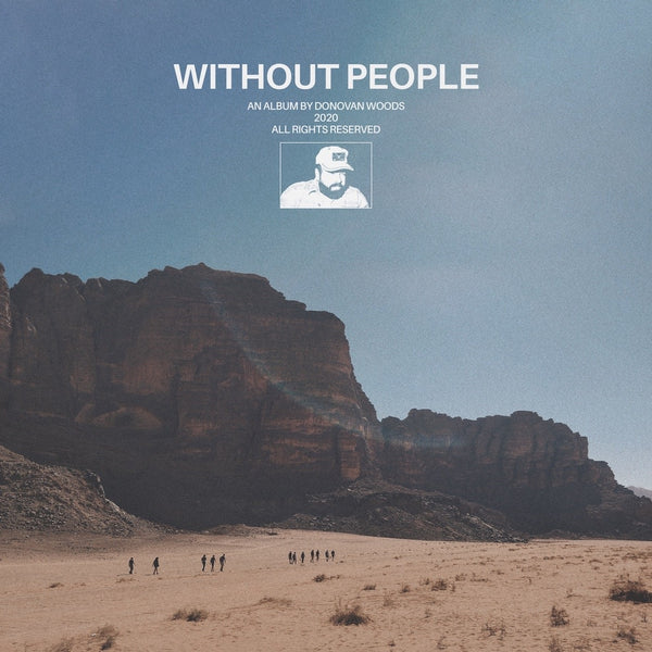 Donovan Woods - Without People (Ltd White) (New Vinyl)
