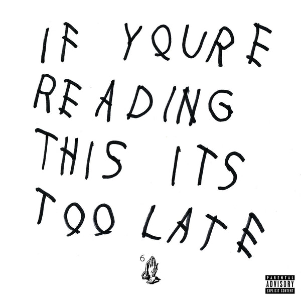 Drake - If You're Reading This It's Too Late (Vinyl)