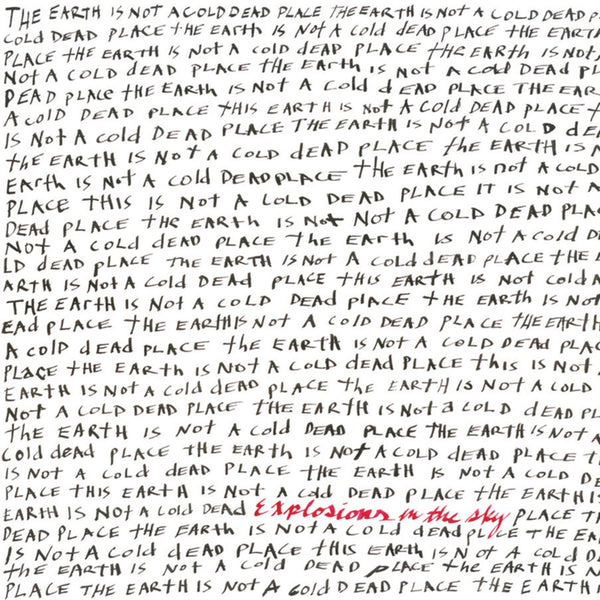 Explosions In The Sky - The Earth Is Not A Cold Dead Place (Vinyl)