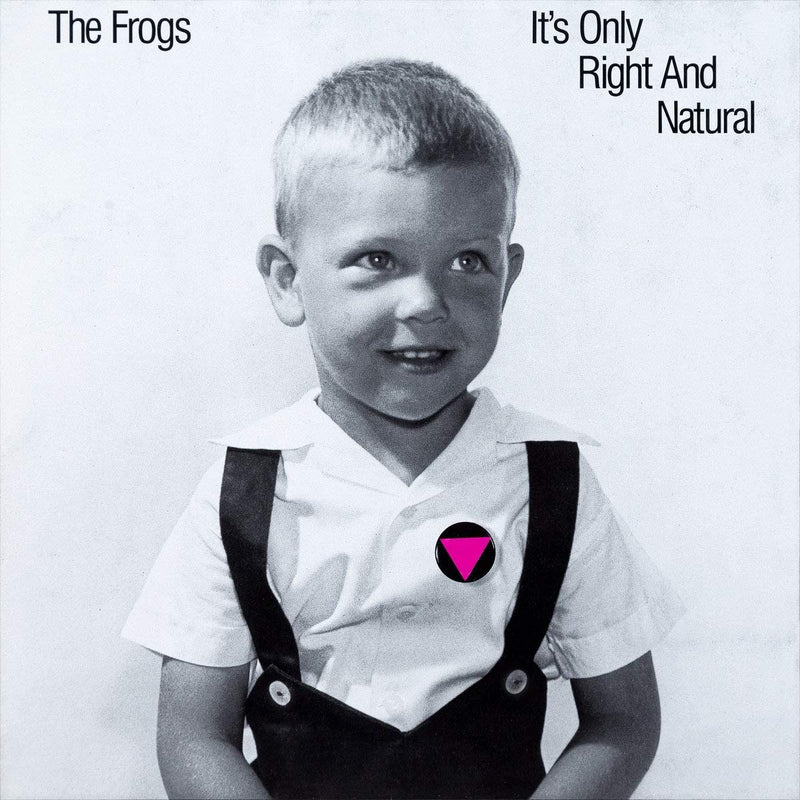 The Frogs - It's Only Right And Natural (New Vinyl)