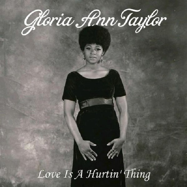 Gloria Ann Taylor - Love Is A Hurtin' Thing (New Vinyl)