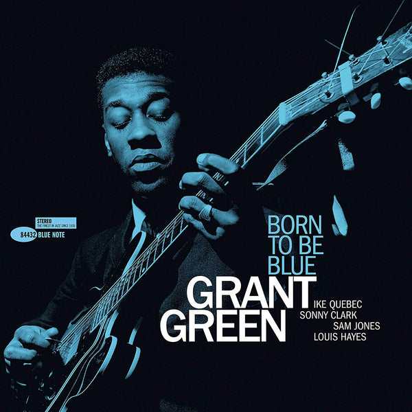 Grant Green - Born To Be Blue  (Blue Note Tone Poet Series Vinyl)