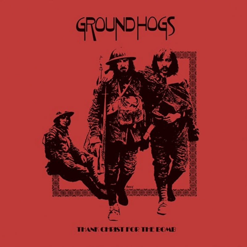 Groundhogs - Thank Christ For The Bomb (Vinyl)