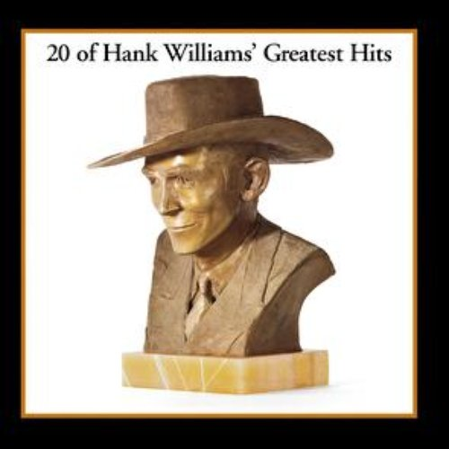 Hank Williams - 20 Of Hank Williams' Greatest Hits (New Vinyl)