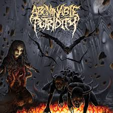 Used CD - Abominable Putridity - In The End Of Human Existence