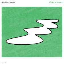 Motohiko Hamase - #Notes of Forestry (New Vinyl)