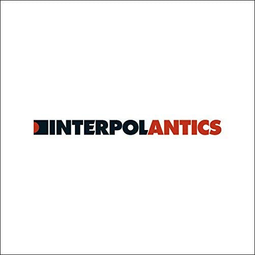Interpol ‎– Antics [15th Anniversary Edition] (New Vinyl)