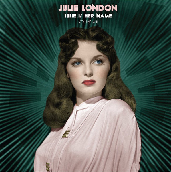 Julie London - Julie Is Her Name (Volume I & II) (New Vinyl)