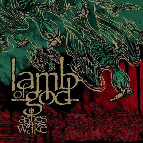 Lamb Of God - Ashes Of The Wake (15th Annive (New Vinyl)