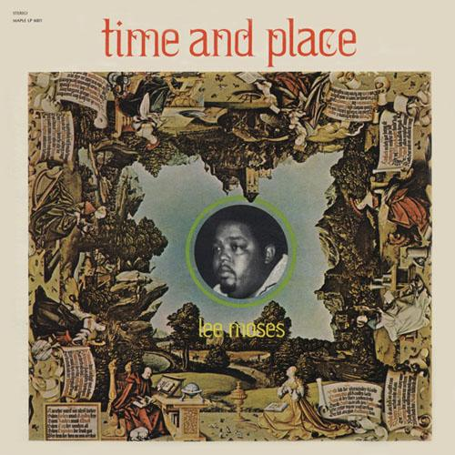 Lee Moses - Time & Place (New Vinyl)