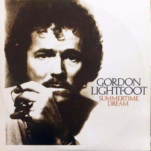 Gordon Lightfoot - Summertime Dream (New Vinyl)
