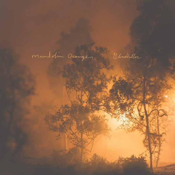 Mandolin Orange ‎– Blindfaller (New Vinyl)