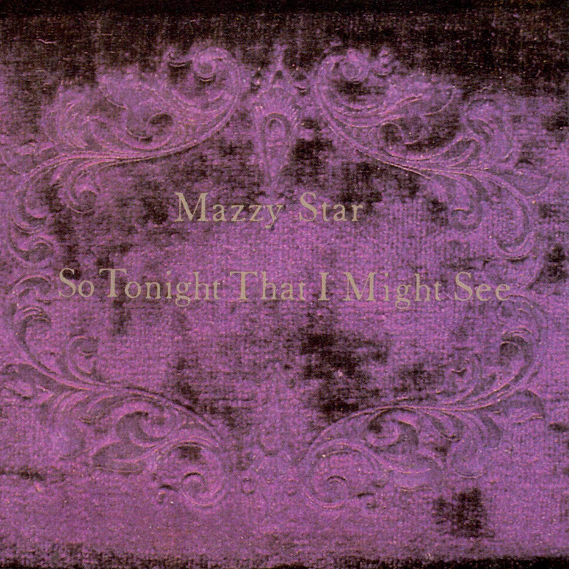 Mazzy Star - So Tonight That I Might See (New Vinyl)