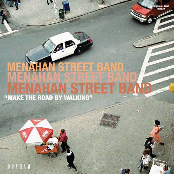 Menahan Street Band - Make The Road By Walking (Vinyl)