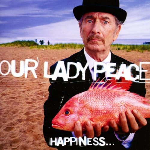 Our Lady Peace - Happiness... Is Not A Fish You Can Catch (Vinyl)