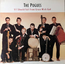 Used CD - Pogues - If I Should Fall From Grace With God