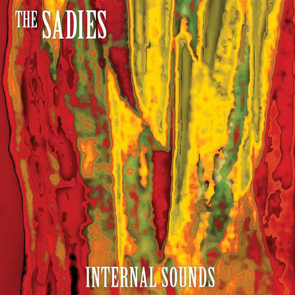 The Sadies - Internal Sounds (New Vinyl)