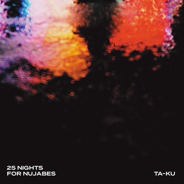 Ta-Ku ‎– 25 Nights For Nujabes (Vinyl)