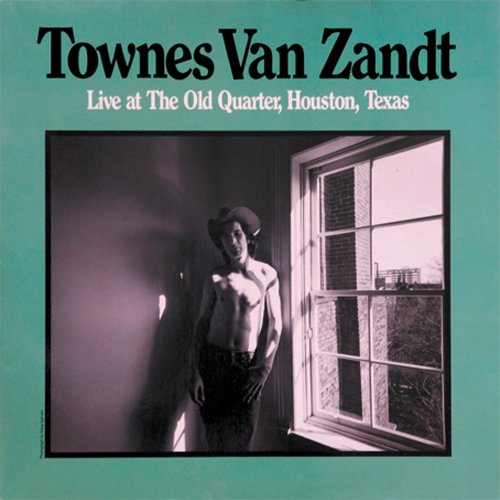 Townes Van Zandt - Live At The Old Quarter, Houston, Texas (New Vinyl)