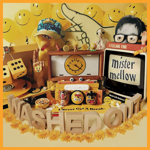 Washed Out - Mister Mellow (Vinyl)