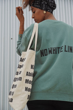 NO WHITE LINES GREEN CREWNECK