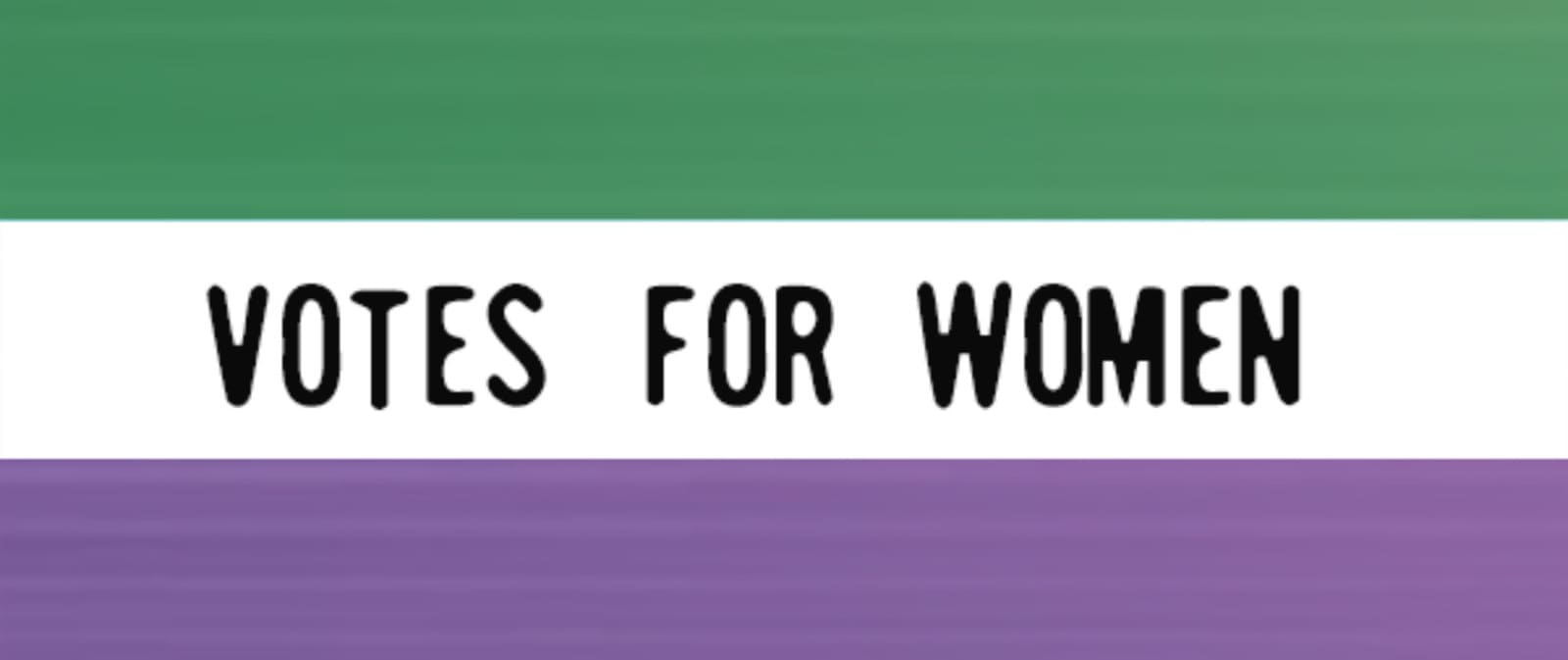 slogan des suffragettes votes for women