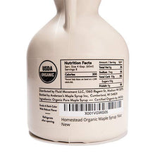 Load image into Gallery viewer, Homestead Organic Maple Syrup, Real and Pure USDA Organic Grade A Dark Maple Syrup, Homemade in Wisconsin, 16-Ounce Jug (Formerly Grade B)
