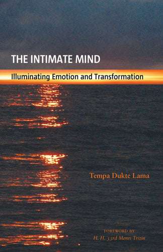 The Intimate Mind: Illuminating Emotion and Transformation