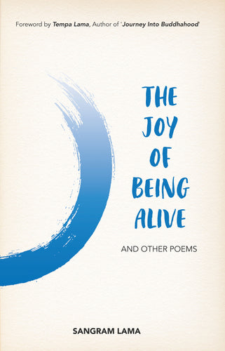 The Joy of Being Alive - and Other Poems
