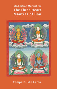 Three Heart Mantra Meditation Manual