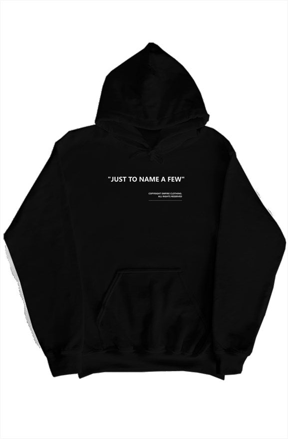 """just to name a few"" hoodie black - EMPIRE CLOTHING."