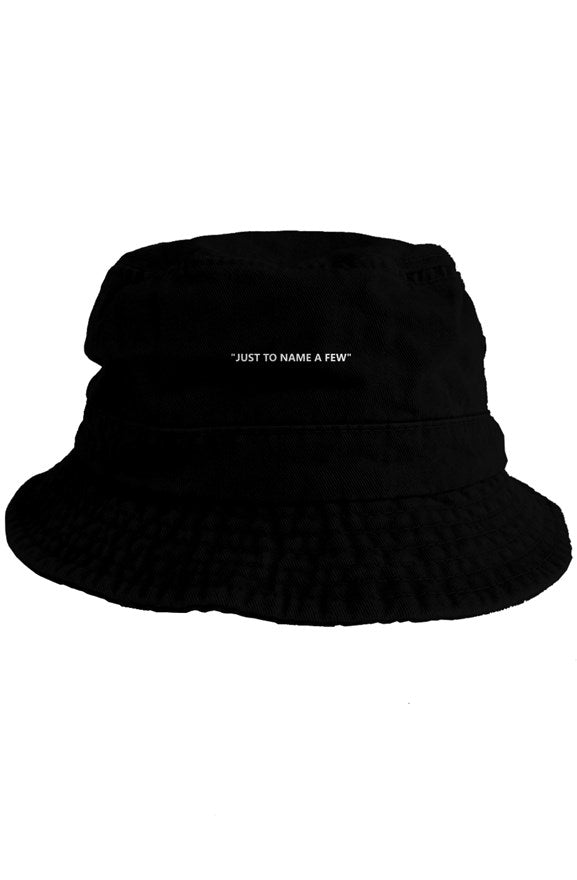 """just to name a few"" bucket hat black - EMPIRE CLOTHING."