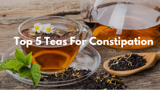 Top 5 Teas For Constipation