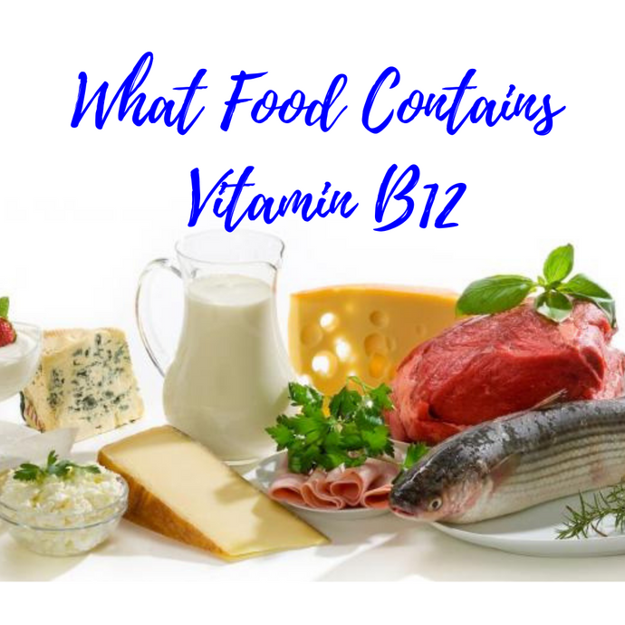 What Food Contains Vitamin B12