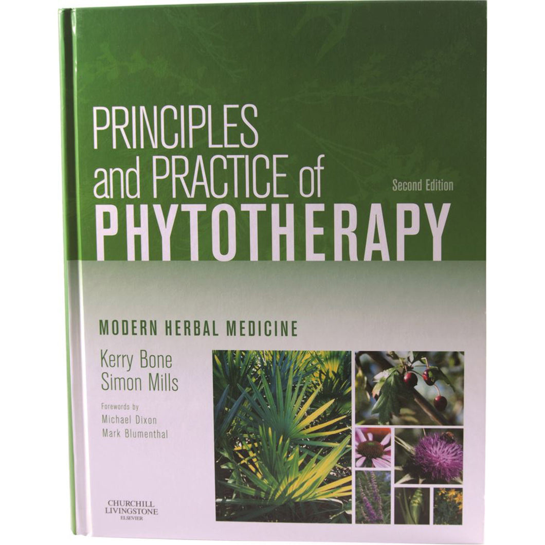 Principles & Practice Of Phytotherapy By Kerry Bone & Simon Mills