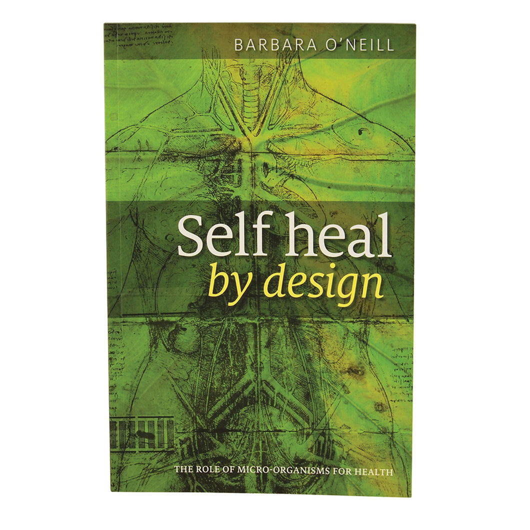 Self Heal By Design By Barbara O'Neill