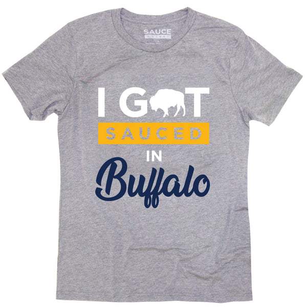 I GOT SAUCED (BUFFALO)