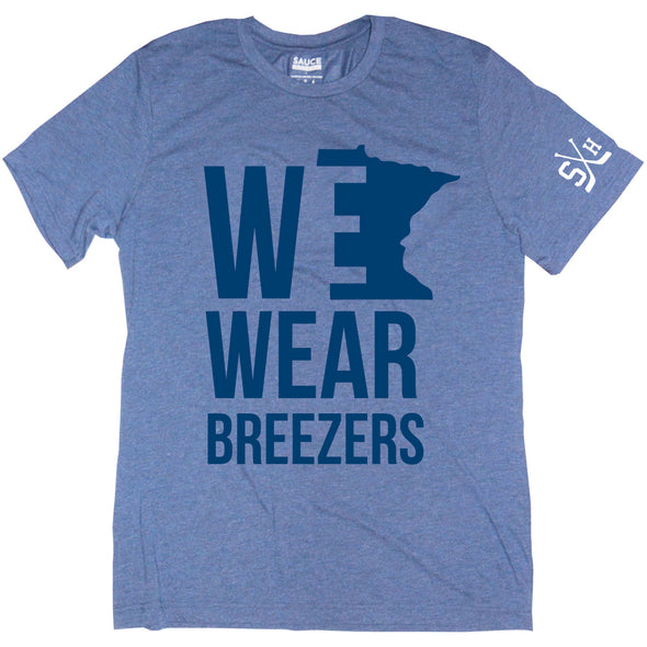WE WEAR BREEZERS (BLUE)