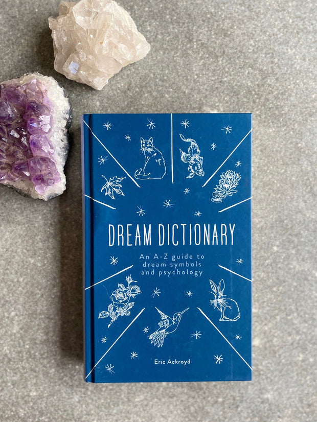 A Dictionary of Dream Symbols : With an Introduction to Dream Psychology