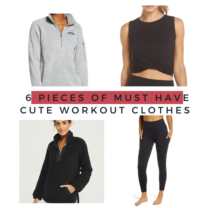 6 Pieces of Must Have Cute Workout Clothes