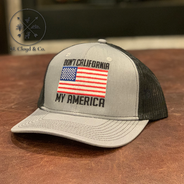 DON'T CALIFORNIA MY AMERICA Embroidered Snapback Hat