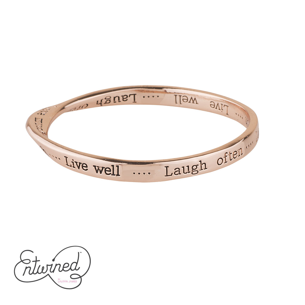 ENTWINED LIVE WELL, LAUGH OFTEN, LOVE MUCH MESSAGE BANGLE