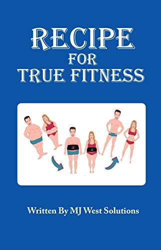 Recipe For True Fitness Paperback book