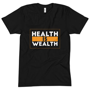 """Health is Wealth"" Tee"