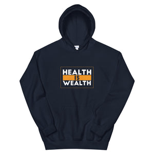 """Health is Wealth"" Hoodie"