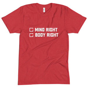 """Mind Right, Body Right"" Tee"