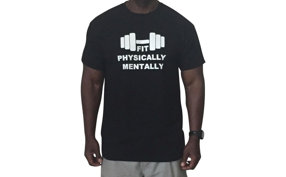 Fit Physically and Mentally short sleeved t-shirt