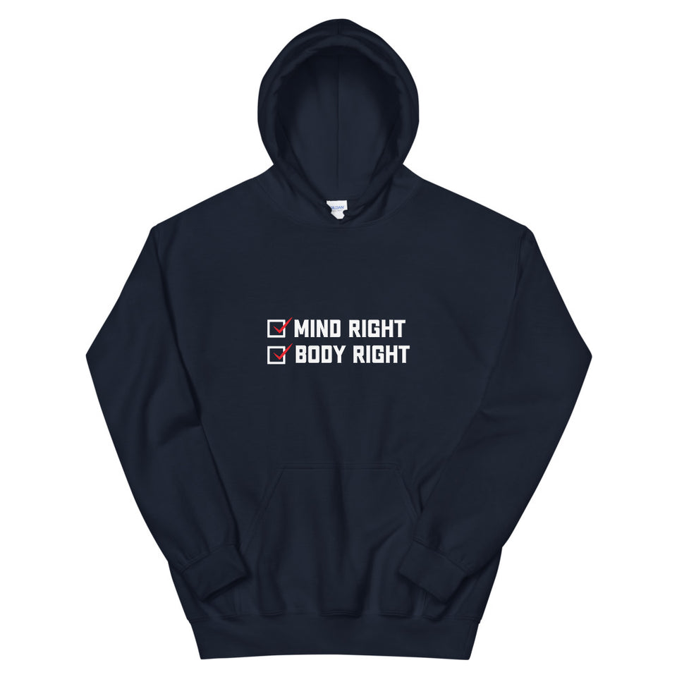 """Mind Right, Body Right"" Hoodie"
